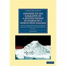Appendix to the Narrative of a Second Voyage in Search of a North-West...