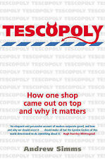 """Tescopoly: How One Shop Came Out on Top and Why It Matters Andrew Simms """"AS NEW"""""""