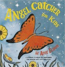 Angel Catcher for Kids: A Journal to Help You Remember the Person You Love Who