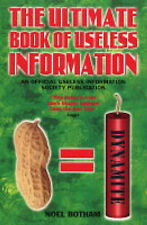 The Ultimate Book of Useless Information, Noel Botham