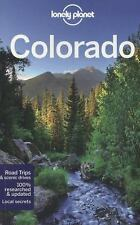 Lonely Planet Colorado (Travel Guide), Pitts, Christopher, Benchwick, Greg, McCa