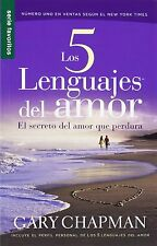 Los 5 Lenguajes del Amor: El Secreto del Amor Que Perdura (Favoritos) (Spanish