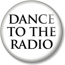 """DANCE TO THE RADIO Joy Division 1"""" Pin Button Badge Transmission Song Band White"""