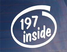 197 INSIDE Novelty Car/Window/Bumper Sticker Ideal for Renault Clio (F4R engine)