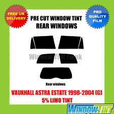 VAUXHALL ASTRA ESTATE 1998-2004 (G) 5% LIMO REAR PRE CUT WINDOW TINT
