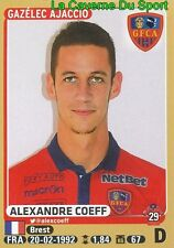 005 ALEXANDRE COEFF # GFC.AJACCIO Royal Mouscron STICKER PANINI FOOT 2016