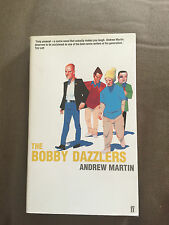 "2001 1ST EDITION ""THE BOBBY DAZZLERS"" BY ANDREW MARTIN FICTION HARDBACK BOOK"