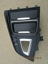 14 BMW 320i XDRIVE 2.0L I4 4D SEDAN CENTER CONSOLE SHIFTER BEZEL TRIM CUP HOLDER