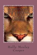 Confessions of a Reformed Cougar : The Accidental Cougar by Holly Cooper...