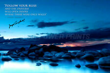 JOSEPH CAMPBELL QUOTE PRE SIGNED PHOTO PRINT - 12 X 8 INCH - THE HEROS JOURNEY
