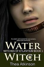 Water Witch (a New Adult Novel of Fantasy, Magic, and Romance) : Witches of...