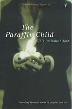 The Paraffin Child by Stephen Blanchard (Paperback, 2000)