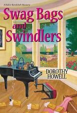Swag Bags and Swindlers (A Haley Randolph Mystery), Howell, Dorothy