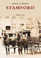 Stamford   (CT)  (Images of America) by Bull, Bonnie K.