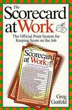 The Scorecard at Work: The Official Point System for Keeping Score on -ExLibrary