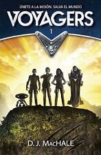 VOYAGERS (VOYAGERS 1) by D.j. Machale (2016, Hardcover)