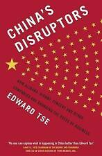 China's Disruptors: How Alibaba, Xiaomi, Tencent, and Other Companies are...