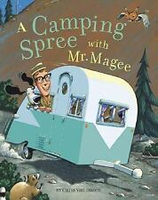 A Camping Spree With Mr. Magee, Chris Van Dusen