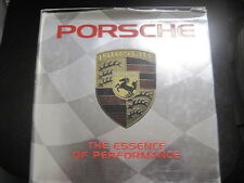 PORSCHE  THE ESSENCE OF PERFORMANCE  GREAT COLOR PICTURES! HARDCOVER 144 PAGES