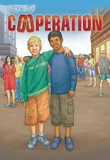 Live It: Cooperation (Crabtree Character Sketches)-ExLibrary