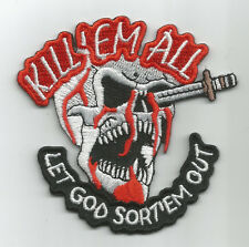 KILL 'EM ALL LET GOD SORT 'EM OUT SKULL MOTORCYCLE JACKET VEST BIKER PATCH