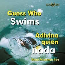 Guess Who Swims  Adivina Quien Nada (Bookworms: Guess Who  Adivina Quien)