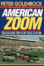 American Zoom - Stock Car From Racing Dirt Tracks to Daytona - HC w/DJ 1st PRINT