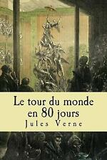 Le Tour du Monde en 80 Jours by Jules Verne (2015, Paperback, Large Type)