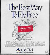 DELTA AIR LINES 1990 THE BEST WAY TO FLY FREE FREQUENT FLYER PROGRAM AD