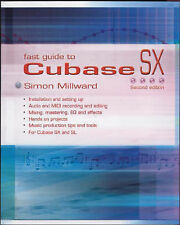 Fast Guide to Cubase SX, 2nd Edition, Simon Millward