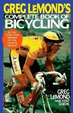 Greg lemond's complete book of bicycling (A Perigee book)