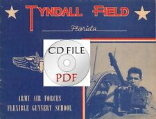 CD File Tyndall Field Florida Aerial Gunnery Field Panama City WW2