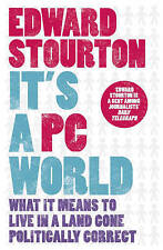 It's a PC World: What it Means to Live in a Land Gone Politically Correct by ...