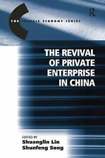 The Revival of Private Enterprise in China (The Chinese Trade and Indu-ExLibrary
