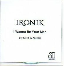 (445H) Ironik, I Wanna Be Your Man - DJ CD