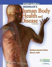 Study Guide to Accompany Memmler's the Human Body in Health and Disease by...