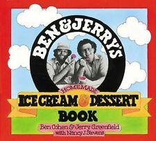 Ben and Jerry's Homemade Ice Cream and Dessert Book by Ben Cohen, Nancy...