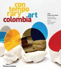Contemporary Art Colombia by Hossein Amirsadeghi Hardcover Book (English)