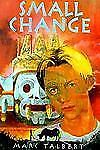 Small Change (Richard Jackson Books (DK Ink))-ExLibrary