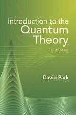 G, Introduction to the Quantum Theory: Third Edition (Dover Books on Physics), P