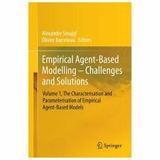 Empirical Agent-Based Modelling : Challenges and Solutions (2013, Hardcover)