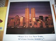 "TWIN TOWERS POSTER ""WHEN YOU SAY NEW YORK, IT'S LIKE SAYING AMERICA."""