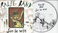 RALFE BAND Son Be Wise 2013 UK 12-track promo CD