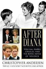 After Diana: William, Harry, Charles, and the Royal House of Windsor, Andersen,