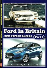 Book - Ford Britain 70s 80s Escort Granada Fiesta Sierra Mondeo - Auto Review