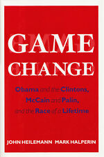 GAME CHANGE: the Race of a lifetime by Heilemann & .. 2010 HC 1/1 SIGNED BY BOTH