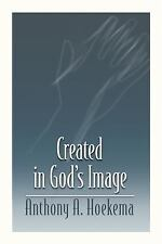 Created in God's Image, Anthony A. Hoekema, Good Book