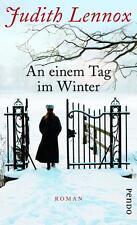 An einem Tag im Winter von Judith Lennox (2013, Gebunden)