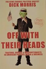 "DICK MORRIS SIGNED BOOK ""OFF WITH THEIR HEADS"" 1st EDITION 2nd PRINTING SOFT COA"