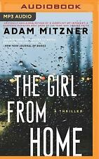 The Girl from Home by Adam Mitzner (2016, MP3 CD, Unabridged)